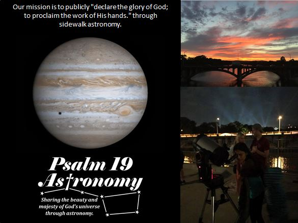 Welcome to our Psalm 19 Astronomy Society sidewalk astronomy ministry!